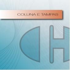 Colunas e Tampas